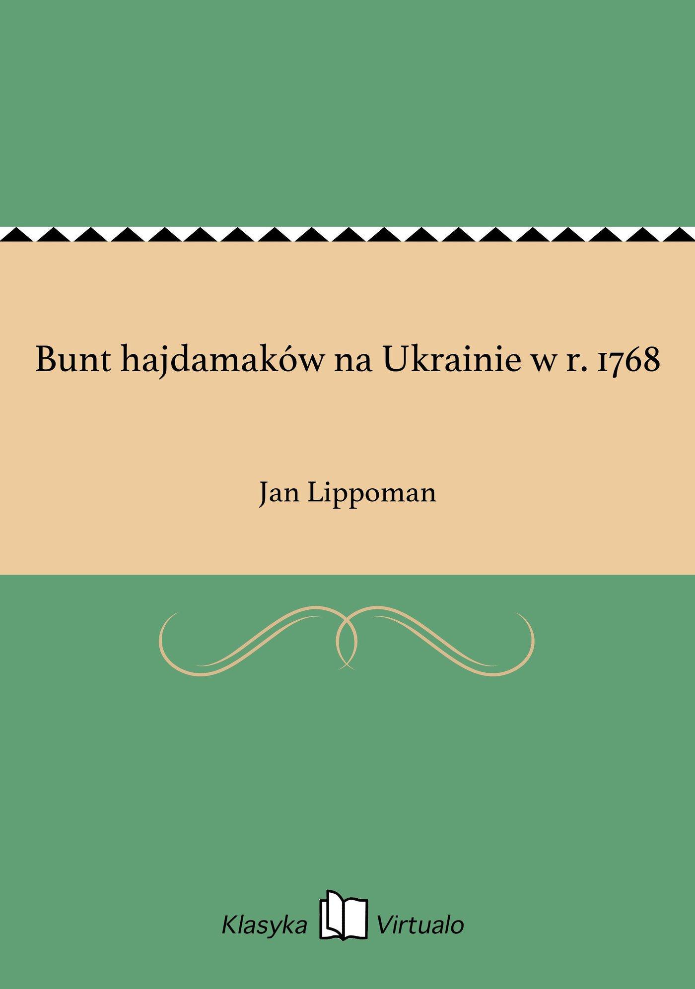 Bunt hajdamaków na Ukrainie w r. 1768 - Ebook (Książka EPUB) do pobrania w formacie EPUB