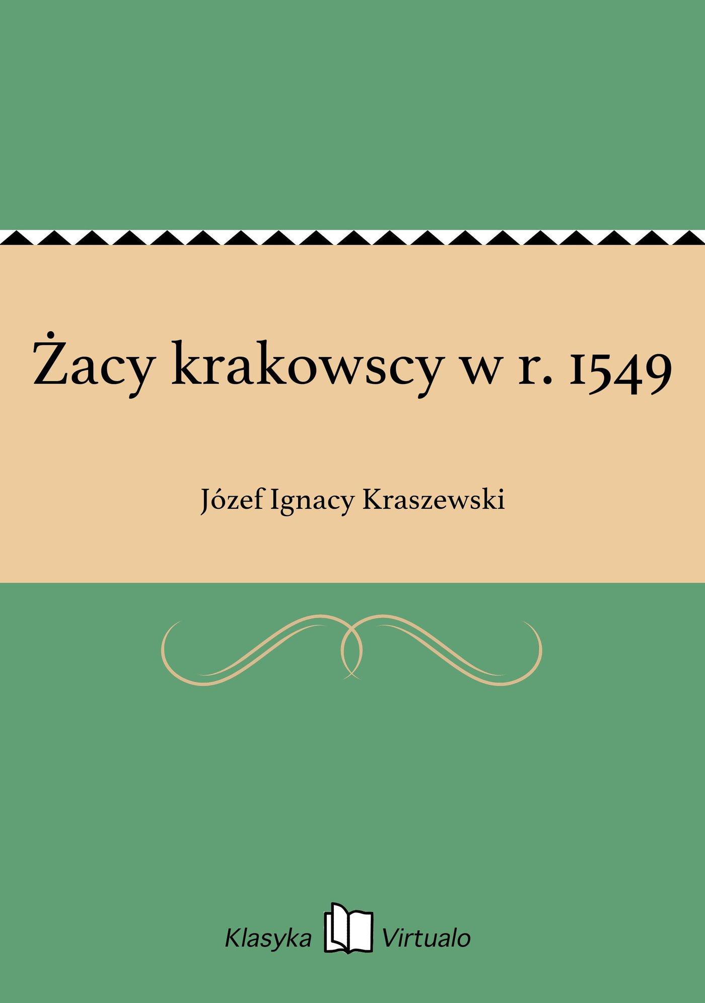 Żacy krakowscy w r. 1549 - Ebook (Książka EPUB) do pobrania w formacie EPUB