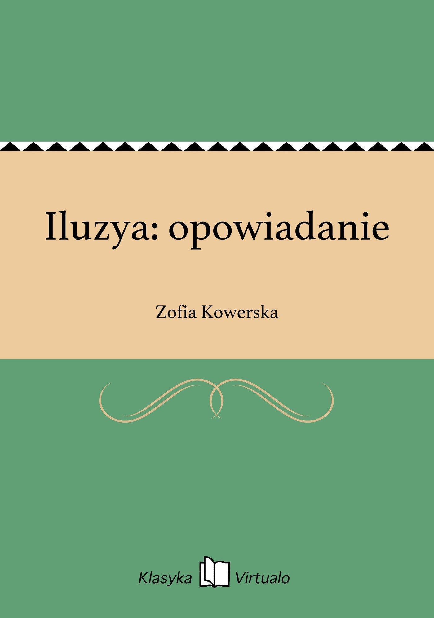 Iluzya: opowiadanie - Ebook (Książka EPUB) do pobrania w formacie EPUB