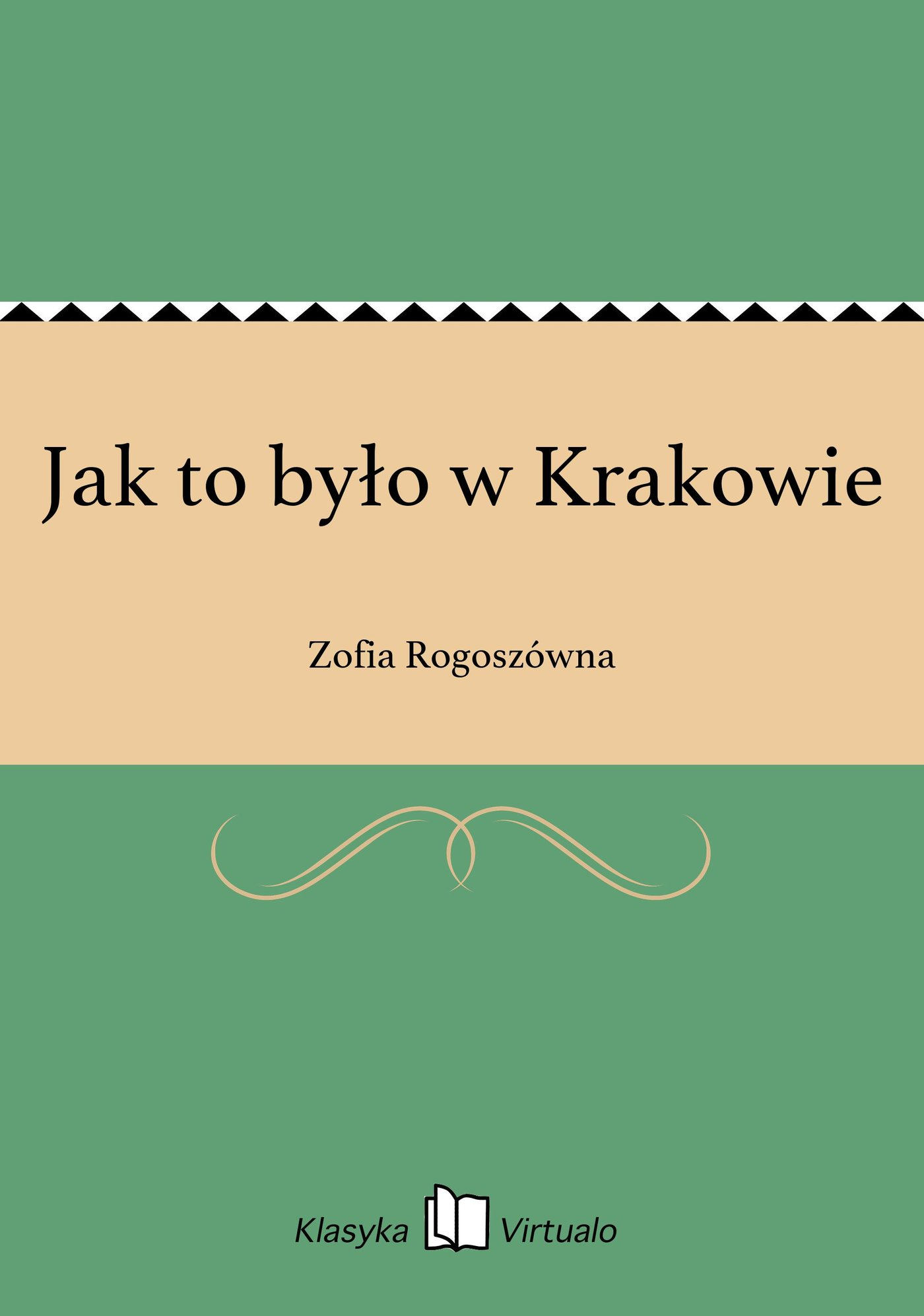 Jak to było w Krakowie - Ebook (Książka EPUB) do pobrania w formacie EPUB