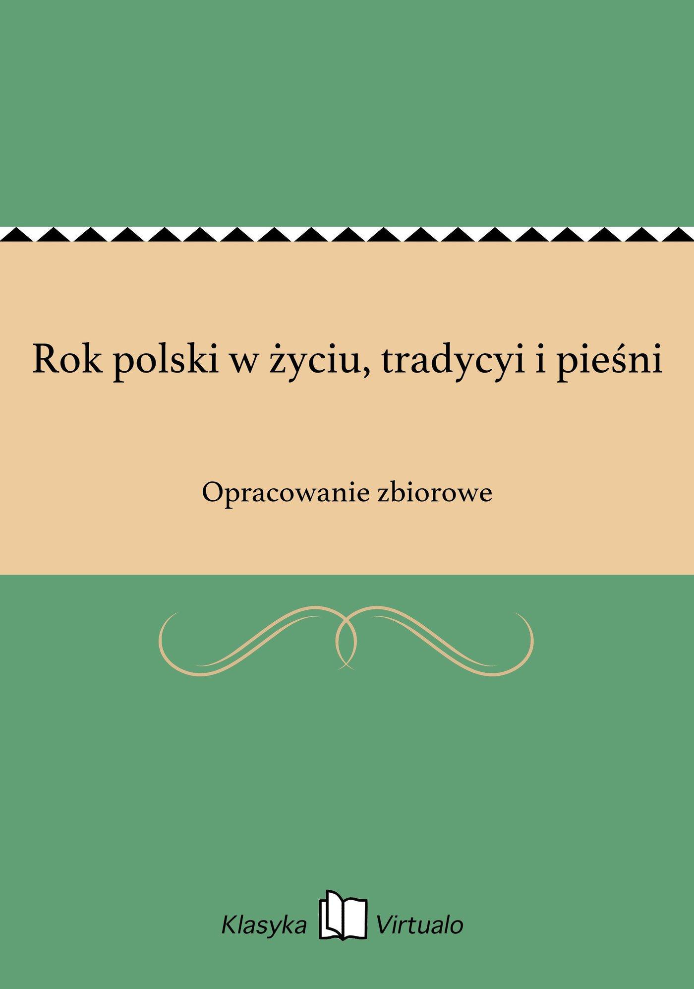 Rok polski w życiu, tradycyi i pieśni - Ebook (Książka EPUB) do pobrania w formacie EPUB