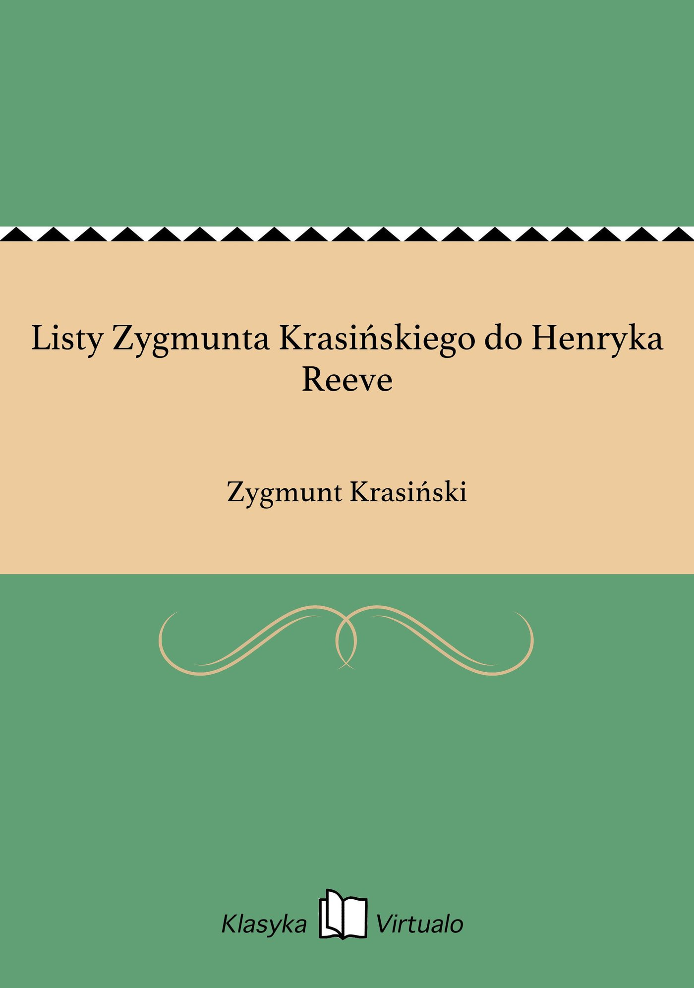 Listy Zygmunta Krasińskiego do Henryka Reeve - Ebook (Książka EPUB) do pobrania w formacie EPUB