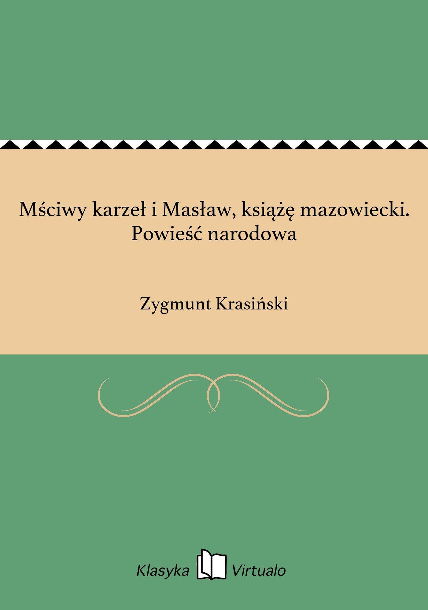 Mściwy karzeł i Masław, książę mazowiecki. Powieść narodowa - Ebook (Książka EPUB) do pobrania w formacie EPUB