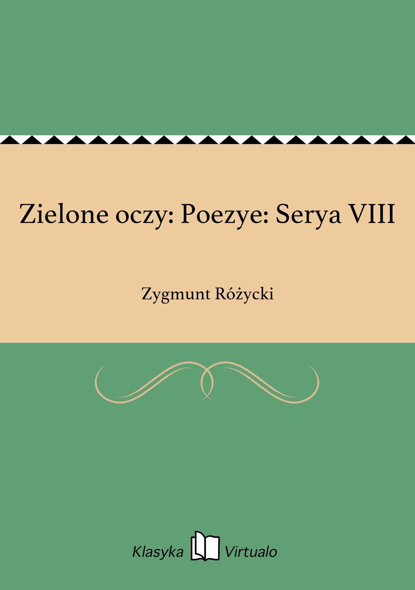 Zielone oczy: Poezye: Serya VIII - Ebook (Książka EPUB) do pobrania w formacie EPUB