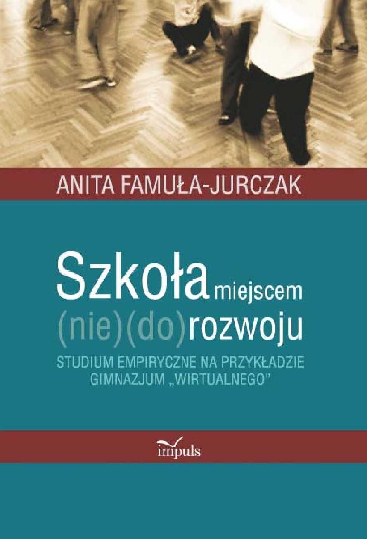 Szkoła miejscem (nie) do rozwoju - Ebook (Książka PDF) do pobrania w formacie PDF