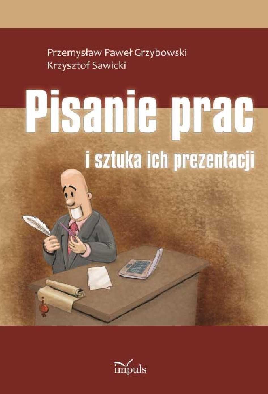 Pisanie prac i sztuka ich prezentacji - Ebook (Książka PDF) do pobrania w formacie PDF