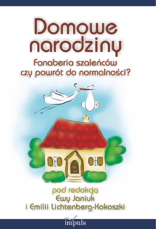 Domowe narodziny - Ebook (Książka PDF) do pobrania w formacie PDF