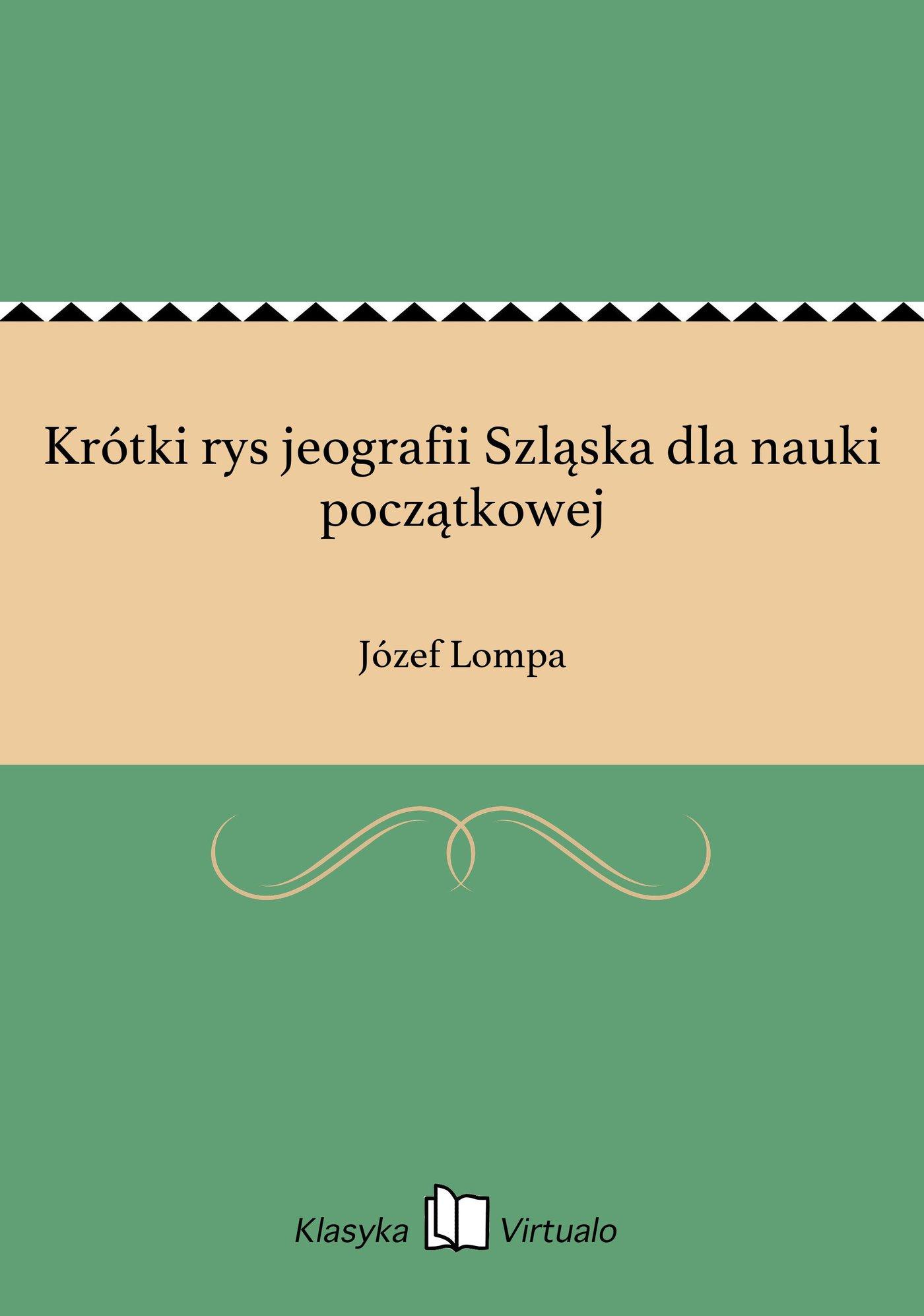 Krótki rys jeografii Szląska dla nauki początkowej - Ebook (Książka EPUB) do pobrania w formacie EPUB