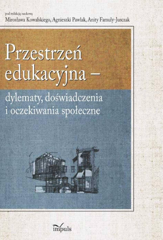 Przestrzeń edukacyjna - Ebook (Książka PDF) do pobrania w formacie PDF