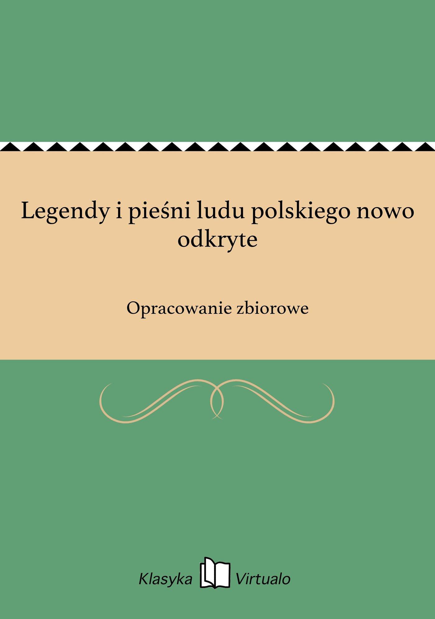 Legendy i pieśni ludu polskiego nowo odkryte - Ebook (Książka EPUB) do pobrania w formacie EPUB