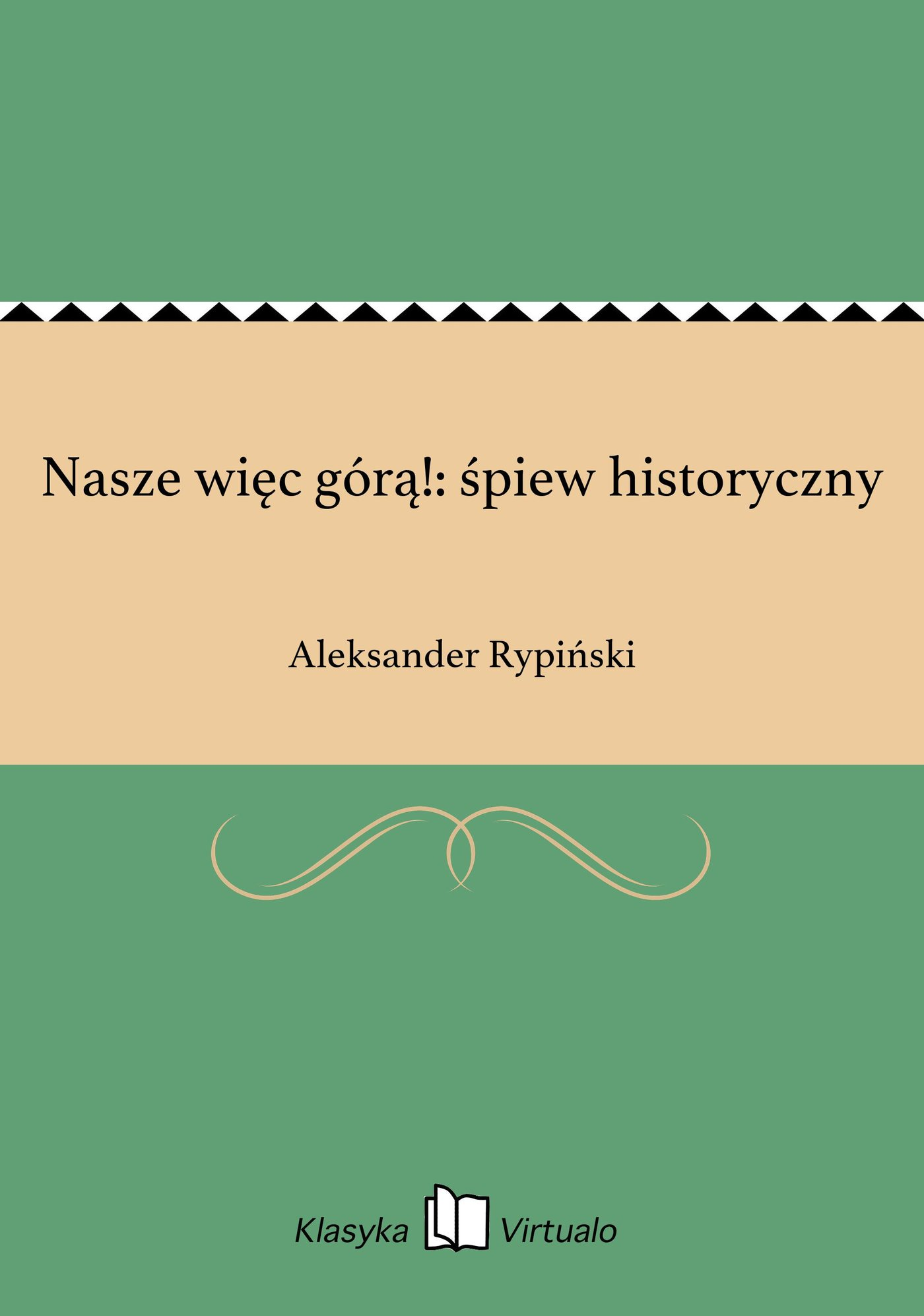 Nasze więc górą!: śpiew historyczny - Ebook (Książka EPUB) do pobrania w formacie EPUB