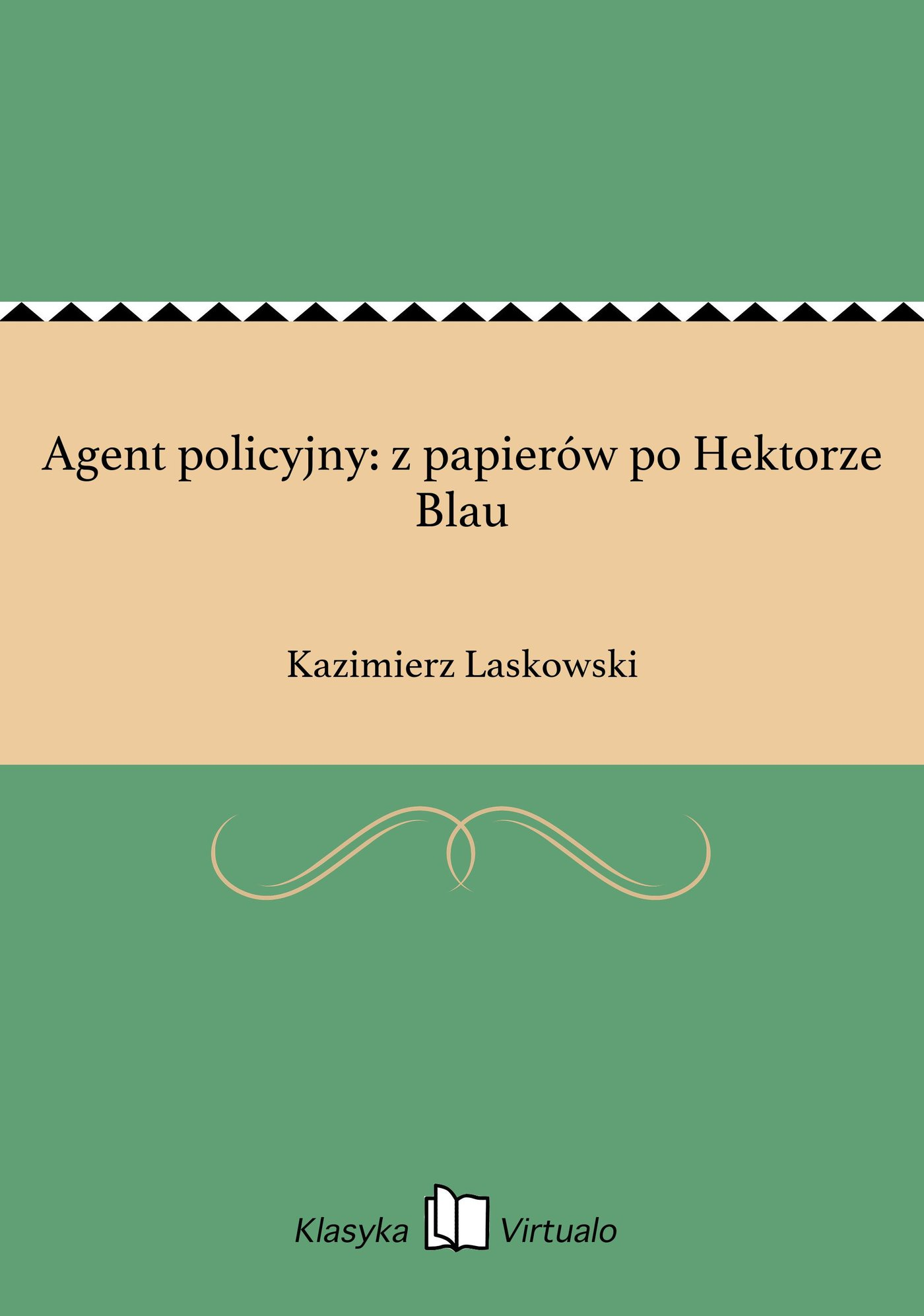Agent policyjny: z papierów po Hektorze Blau - Ebook (Książka EPUB) do pobrania w formacie EPUB