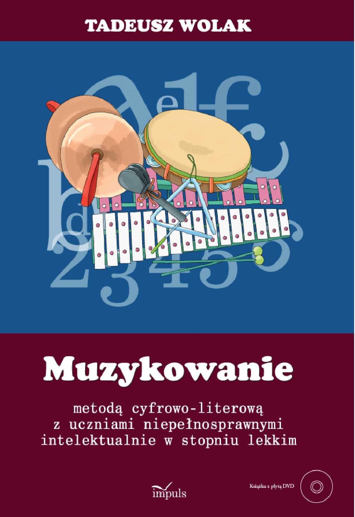 Muzykowanie metodą cyfrowo-literową z uczniami niepełnosprawnymi intelektualnie w lekkim stopniu - Ebook (Książka PDF) do pobrania w formacie PDF