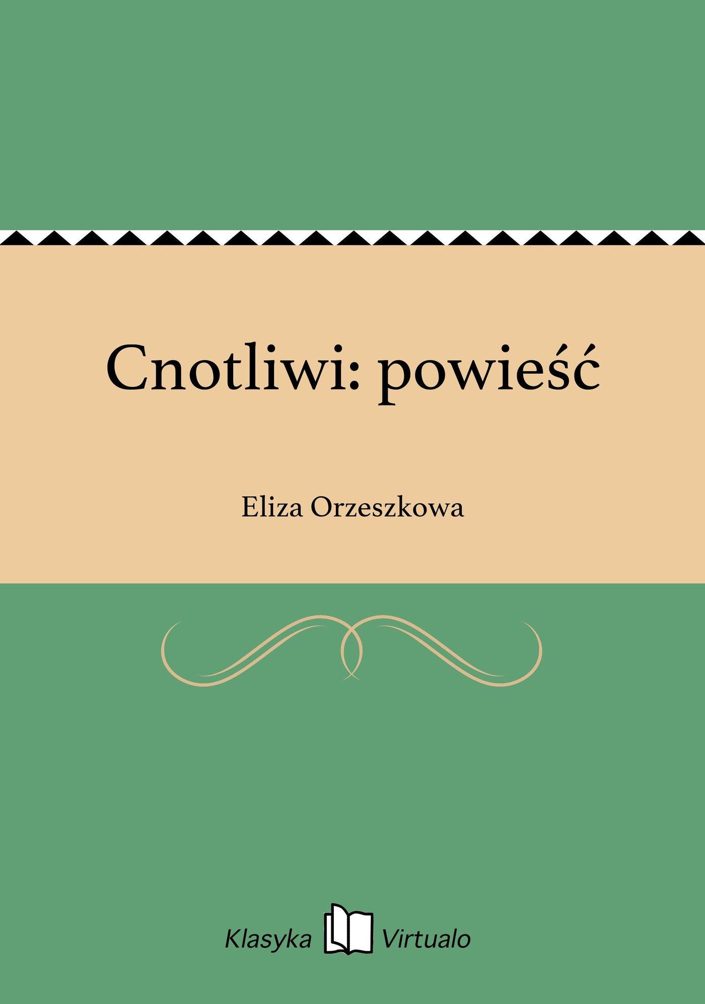 Cnotliwi: powieść - Ebook (Książka EPUB) do pobrania w formacie EPUB
