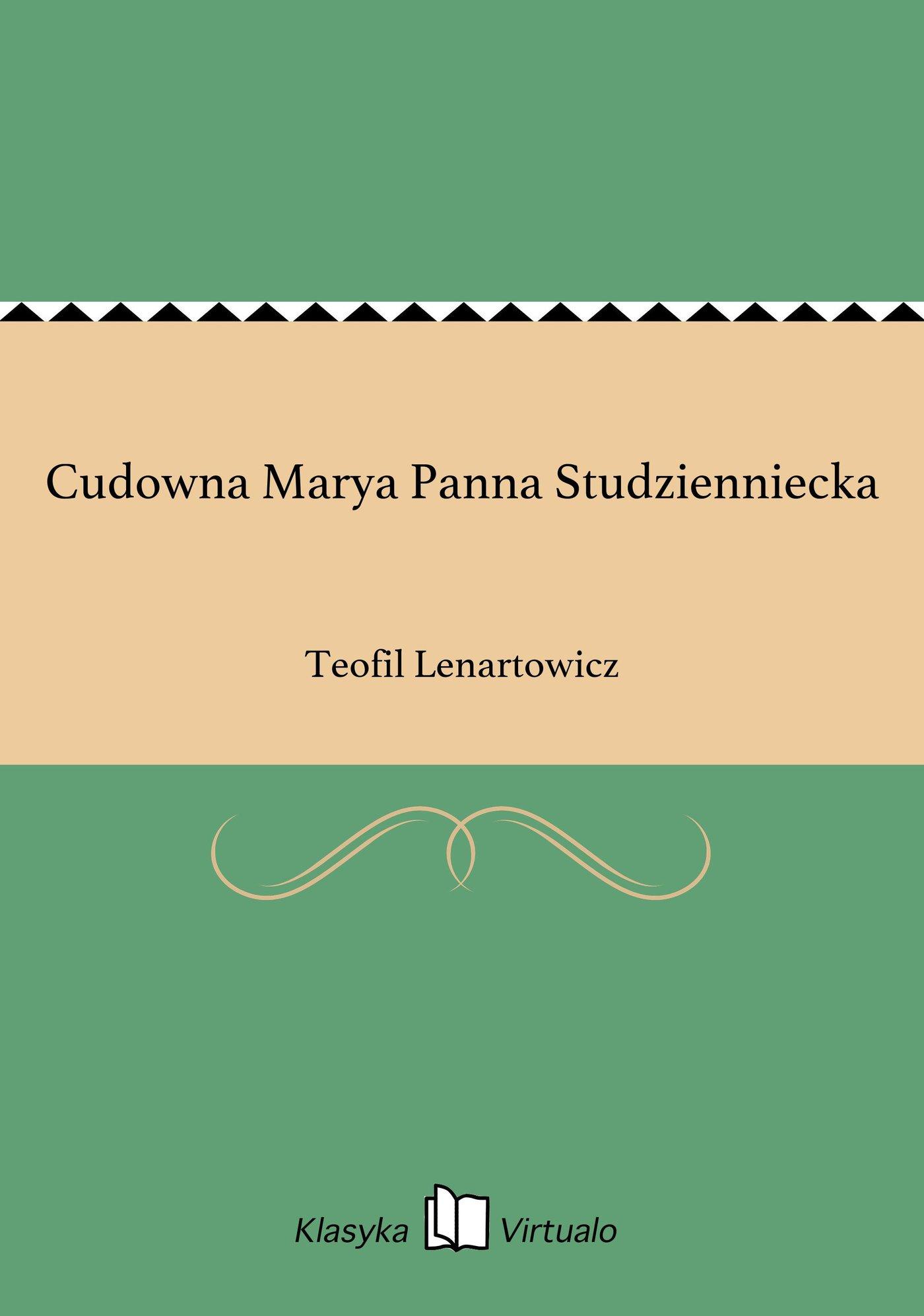 Cudowna Marya Panna Studzienniecka - Ebook (Książka EPUB) do pobrania w formacie EPUB