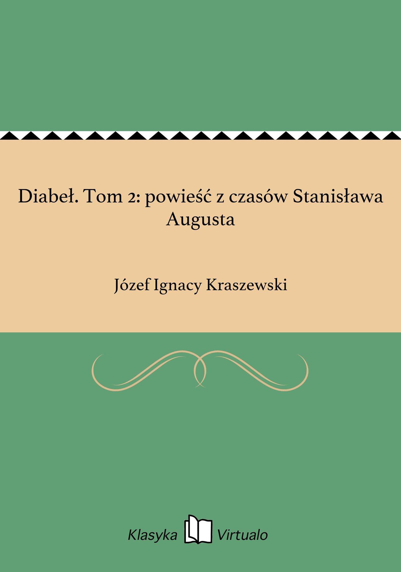 Diabeł. Tom 2: powieść z czasów Stanisława Augusta - Ebook (Książka EPUB) do pobrania w formacie EPUB