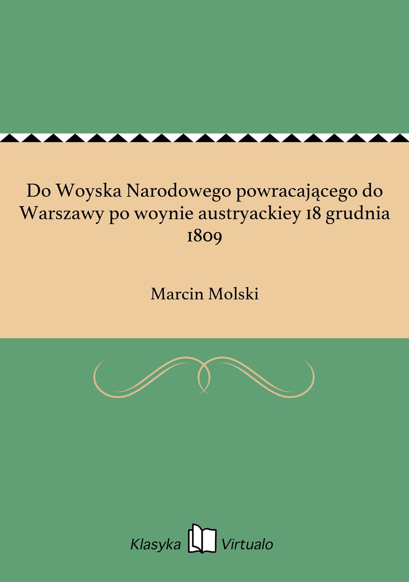 Do Woyska Narodowego powracającego do Warszawy po woynie austryackiey 18 grudnia 1809 - Ebook (Książka EPUB) do pobrania w formacie EPUB