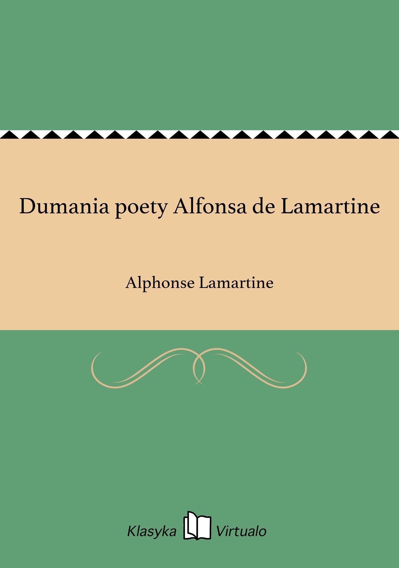 Dumania poety Alfonsa de Lamartine - Ebook (Książka EPUB) do pobrania w formacie EPUB
