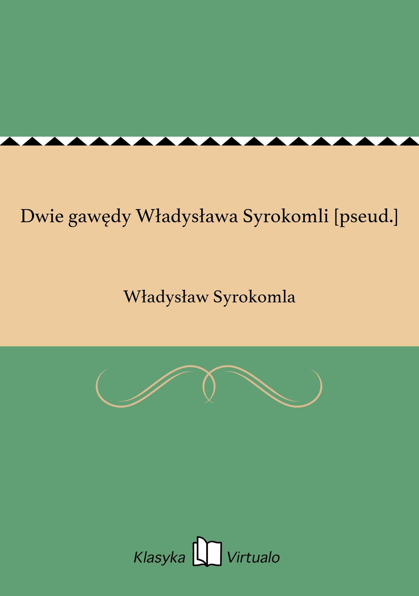 Dwie gawędy Władysława Syrokomli [pseud.] - Ebook (Książka EPUB) do pobrania w formacie EPUB