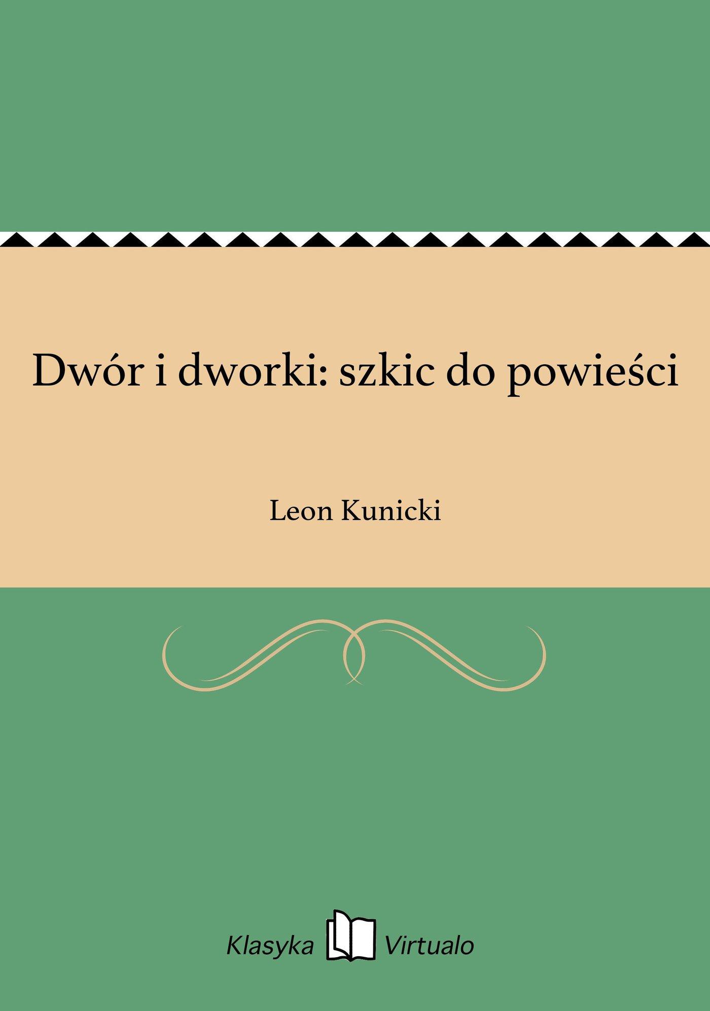 Dwór i dworki: szkic do powieści - Ebook (Książka EPUB) do pobrania w formacie EPUB