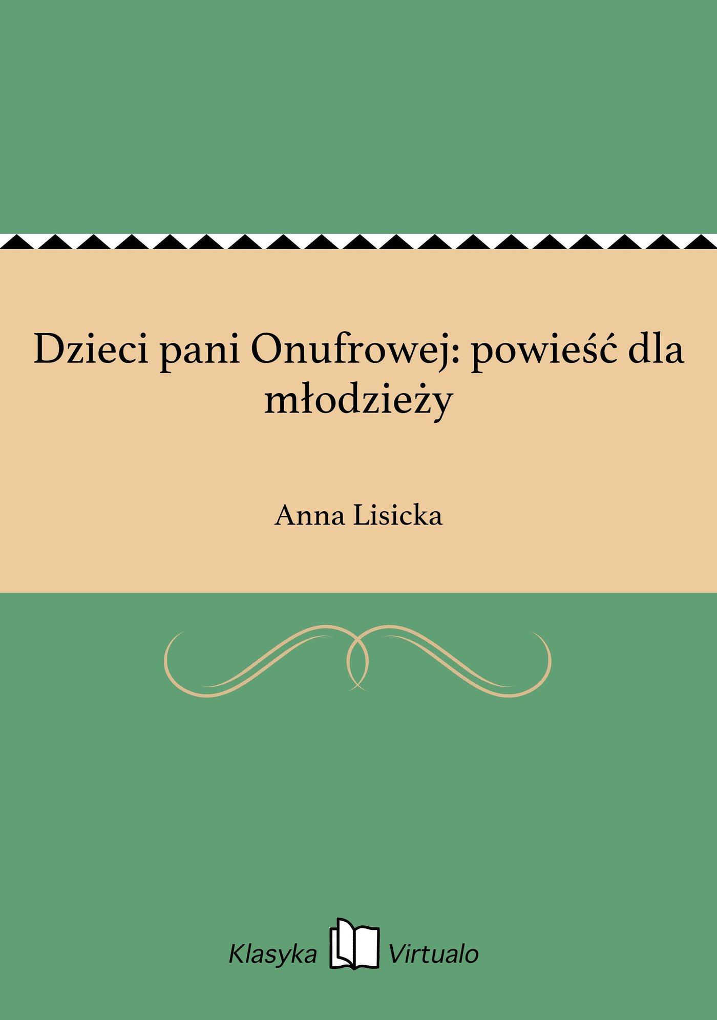 Dzieci pani Onufrowej: powieść dla młodzieży - Ebook (Książka EPUB) do pobrania w formacie EPUB