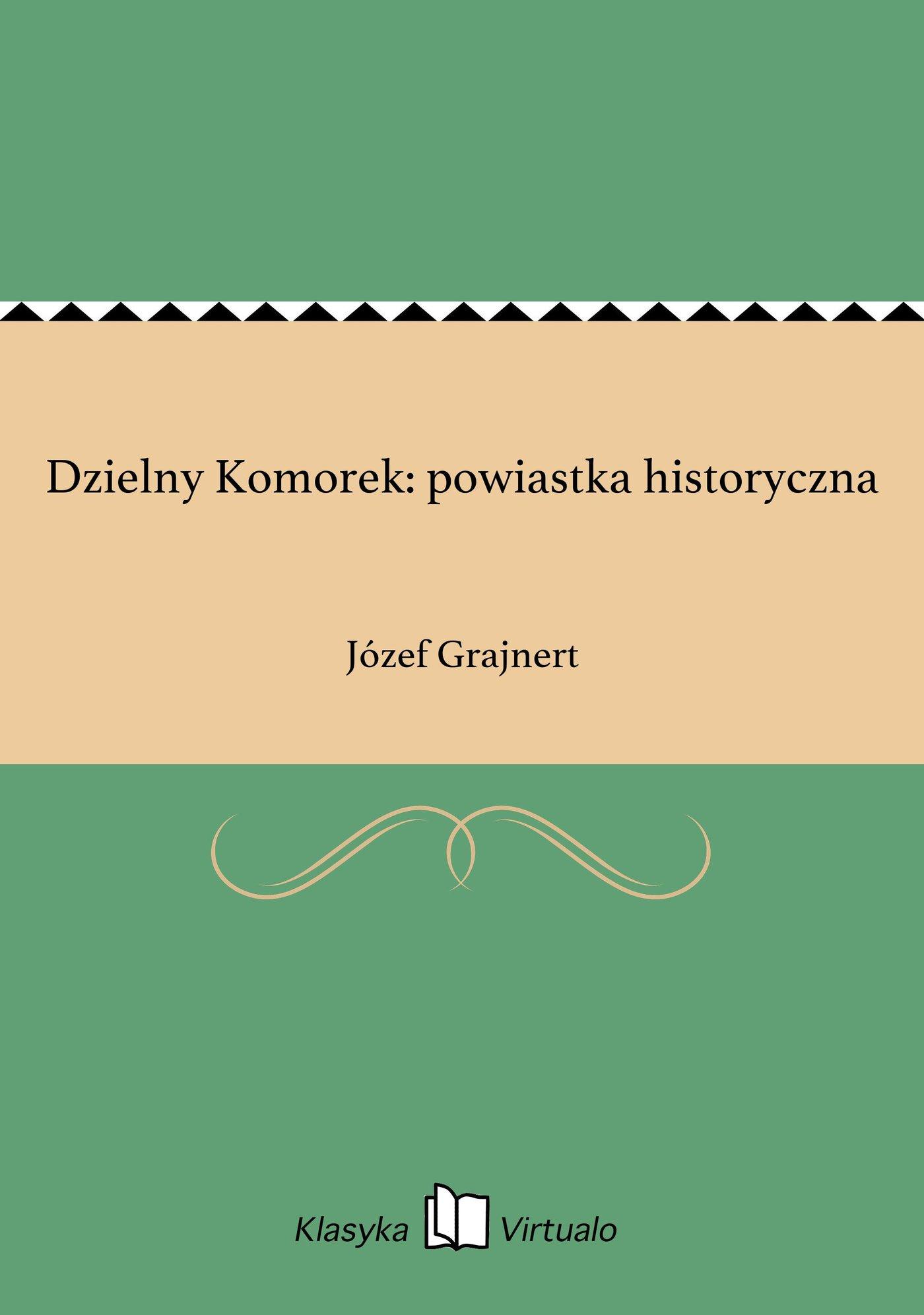 Dzielny Komorek: powiastka historyczna - Ebook (Książka EPUB) do pobrania w formacie EPUB