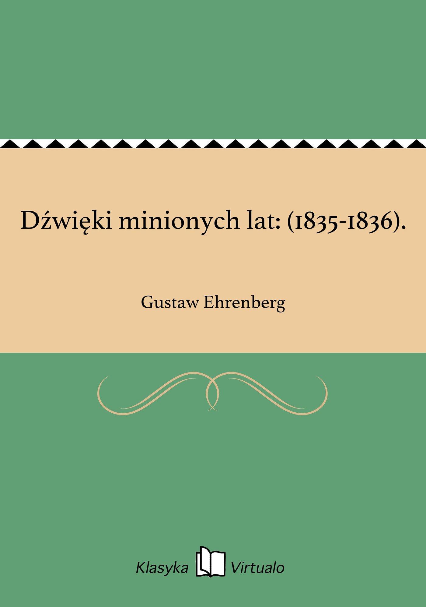 Dźwięki minionych lat: (1835-1836). - Ebook (Książka EPUB) do pobrania w formacie EPUB