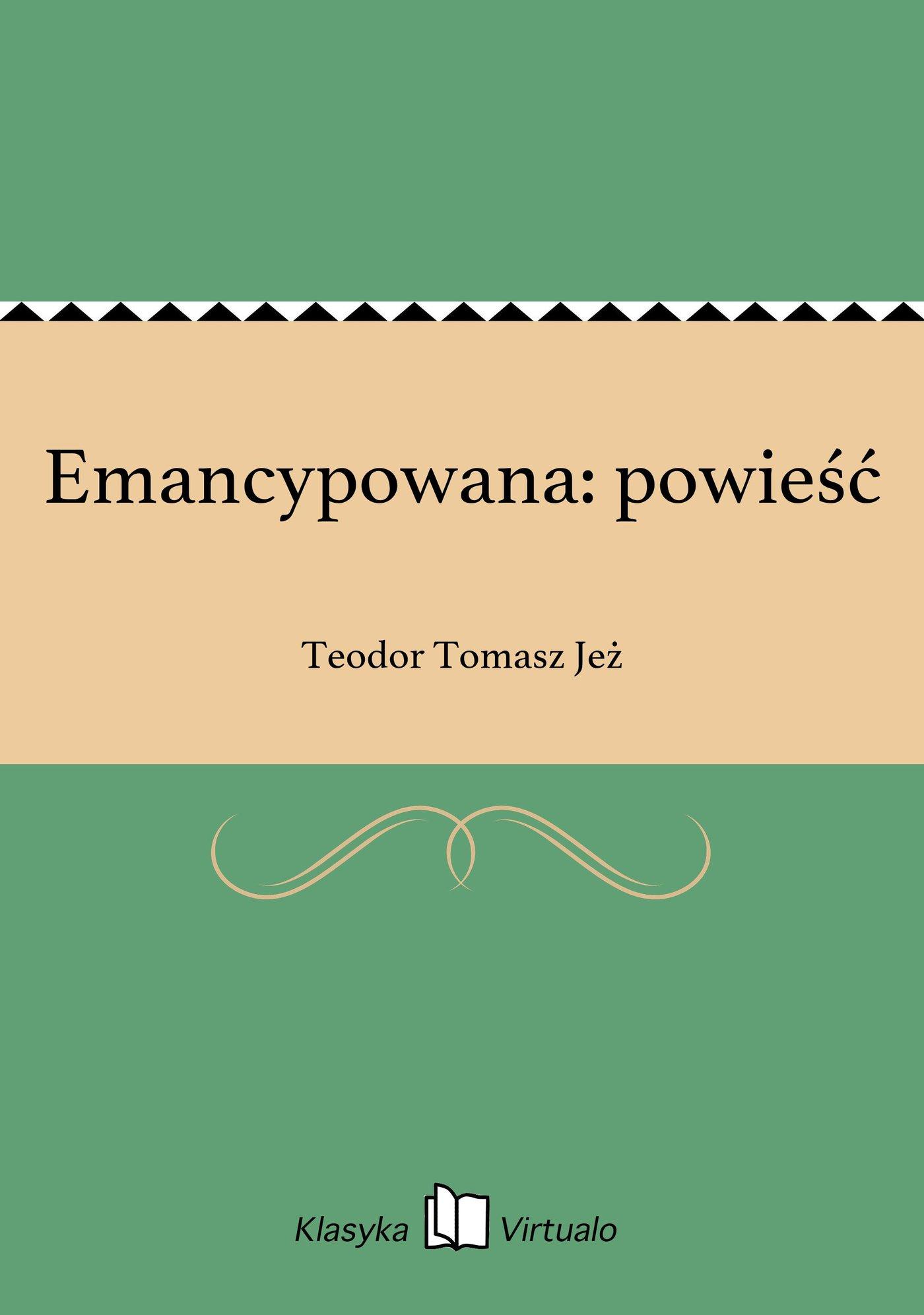 Emancypowana: powieść - Ebook (Książka EPUB) do pobrania w formacie EPUB