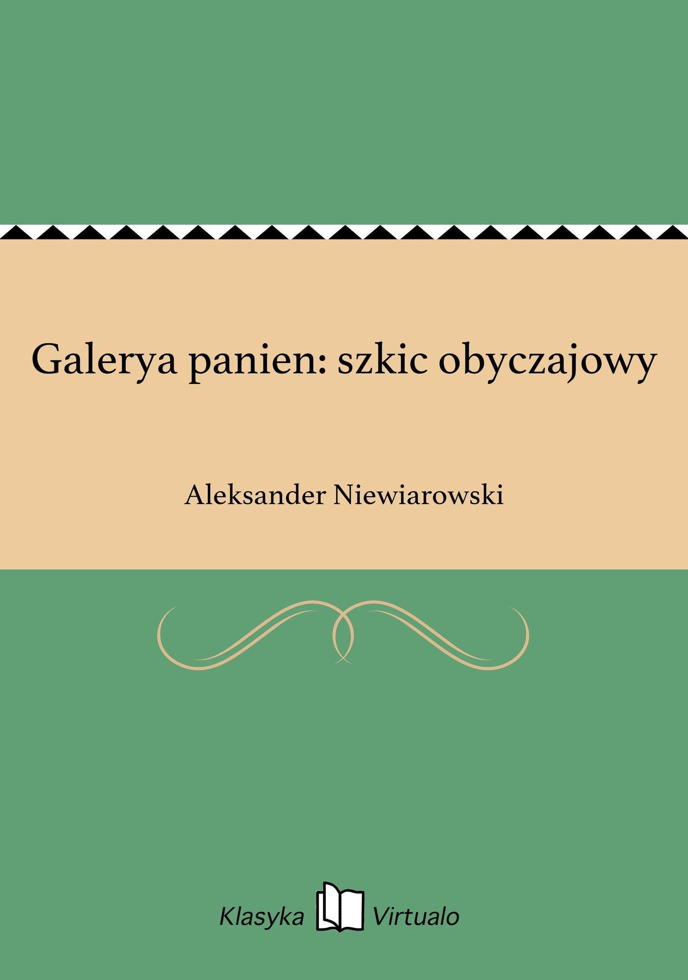 Galerya panien: szkic obyczajowy - Ebook (Książka EPUB) do pobrania w formacie EPUB