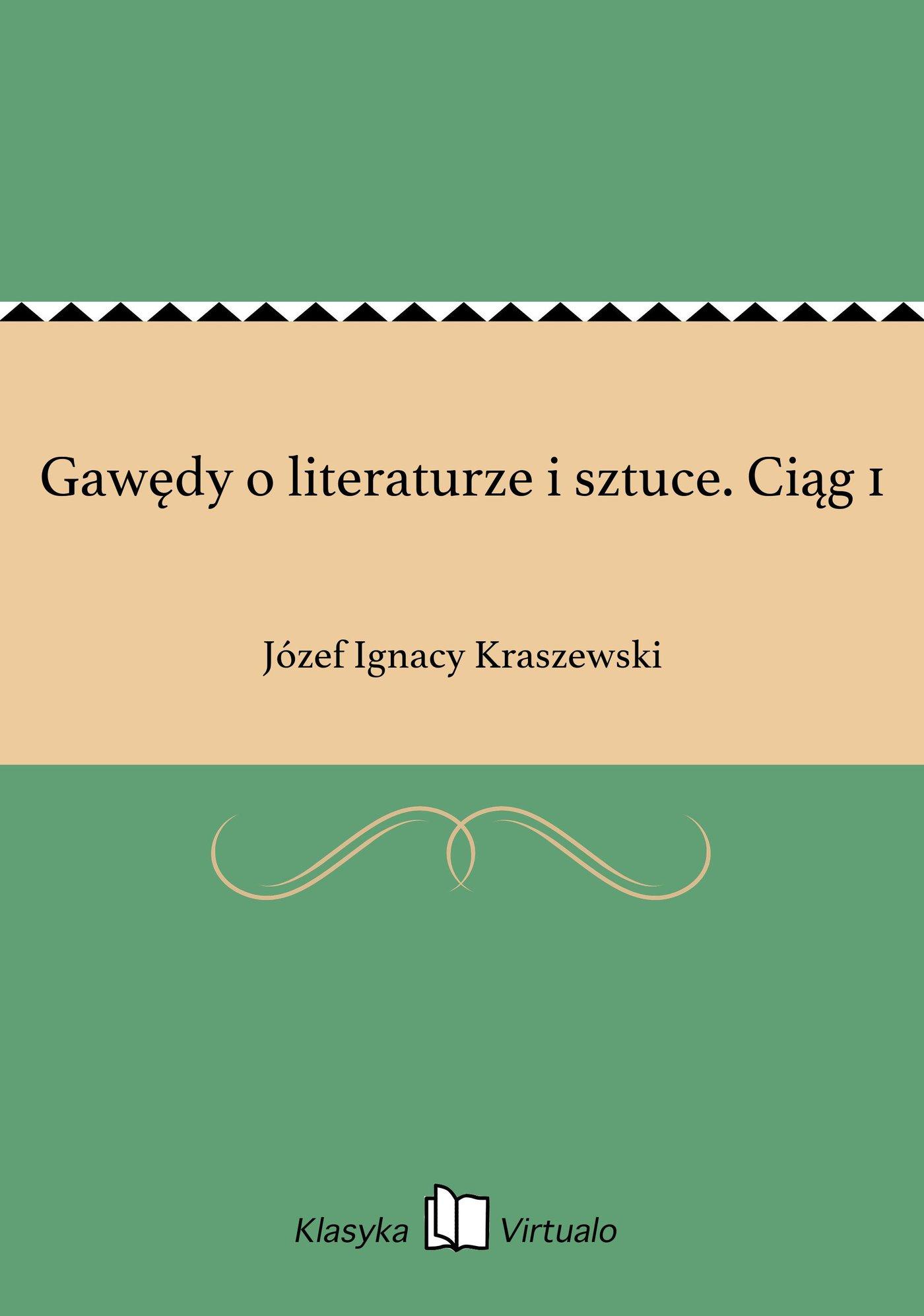 Gawędy o literaturze i sztuce. Ciąg 1 - Ebook (Książka EPUB) do pobrania w formacie EPUB