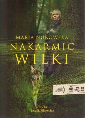 Nakarmić wilki - Audiobook (Książka audio MP3) do pobrania w całości w archiwum ZIP