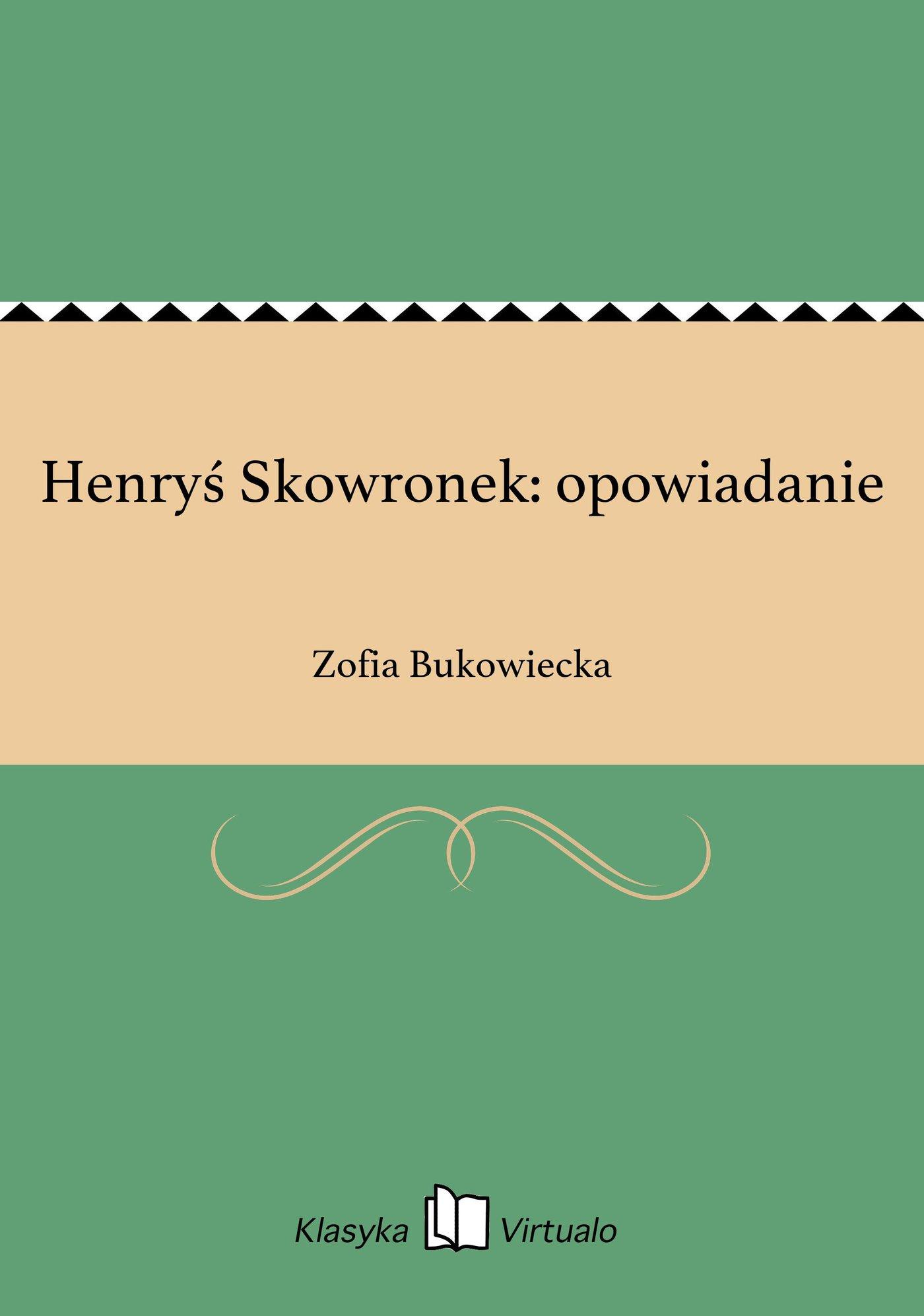 Henryś Skowronek: opowiadanie - Ebook (Książka EPUB) do pobrania w formacie EPUB