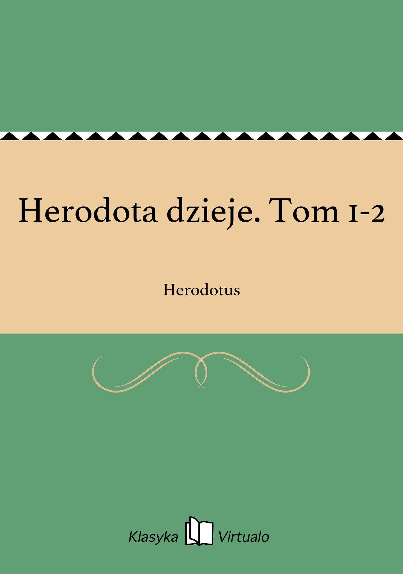 Herodota dzieje. Tom 1-2 - Ebook (Książka EPUB) do pobrania w formacie EPUB
