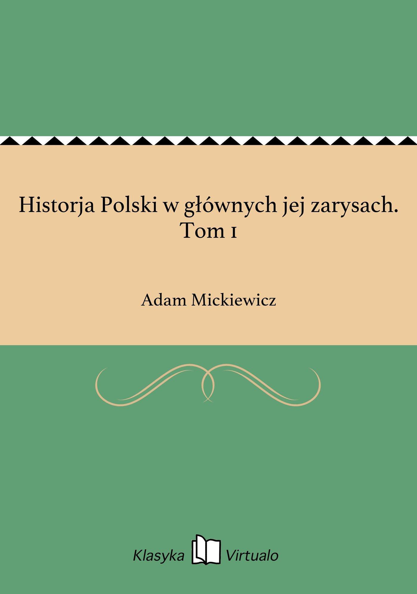 Historja Polski w głównych jej zarysach. Tom 1 - Ebook (Książka EPUB) do pobrania w formacie EPUB