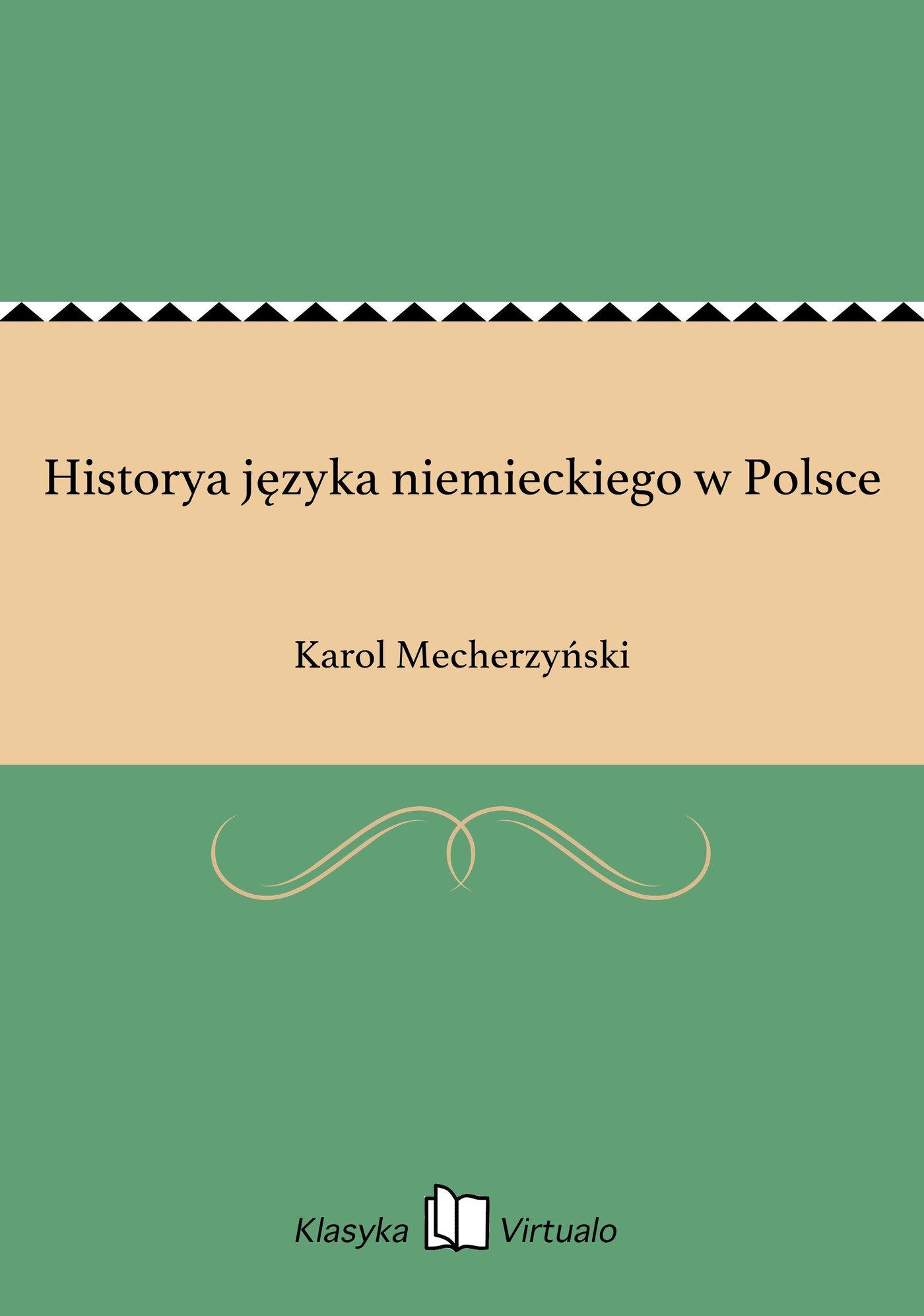 Historya języka niemieckiego w Polsce - Ebook (Książka EPUB) do pobrania w formacie EPUB