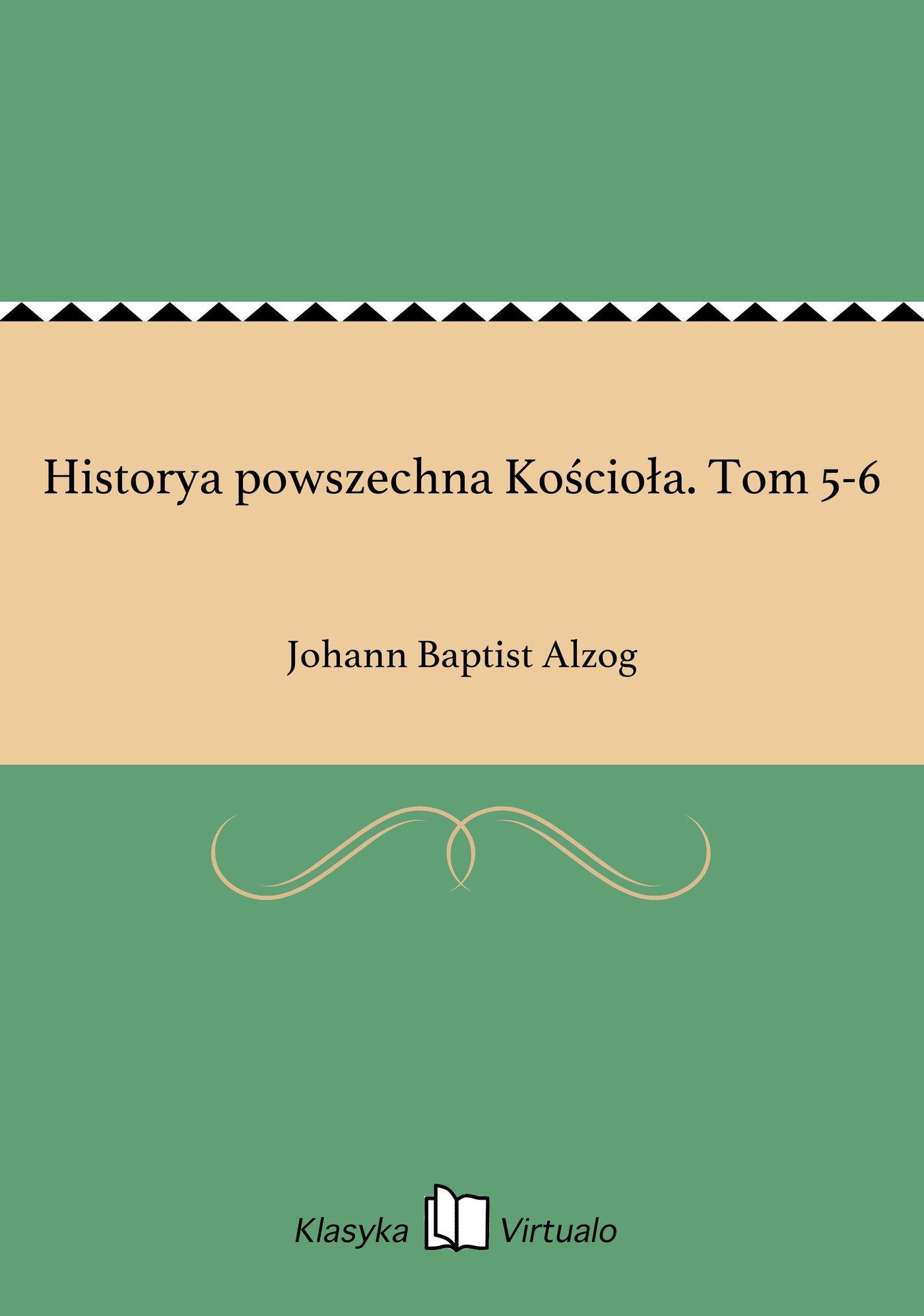 Historya powszechna Kościoła. Tom 5-6 - Ebook (Książka EPUB) do pobrania w formacie EPUB