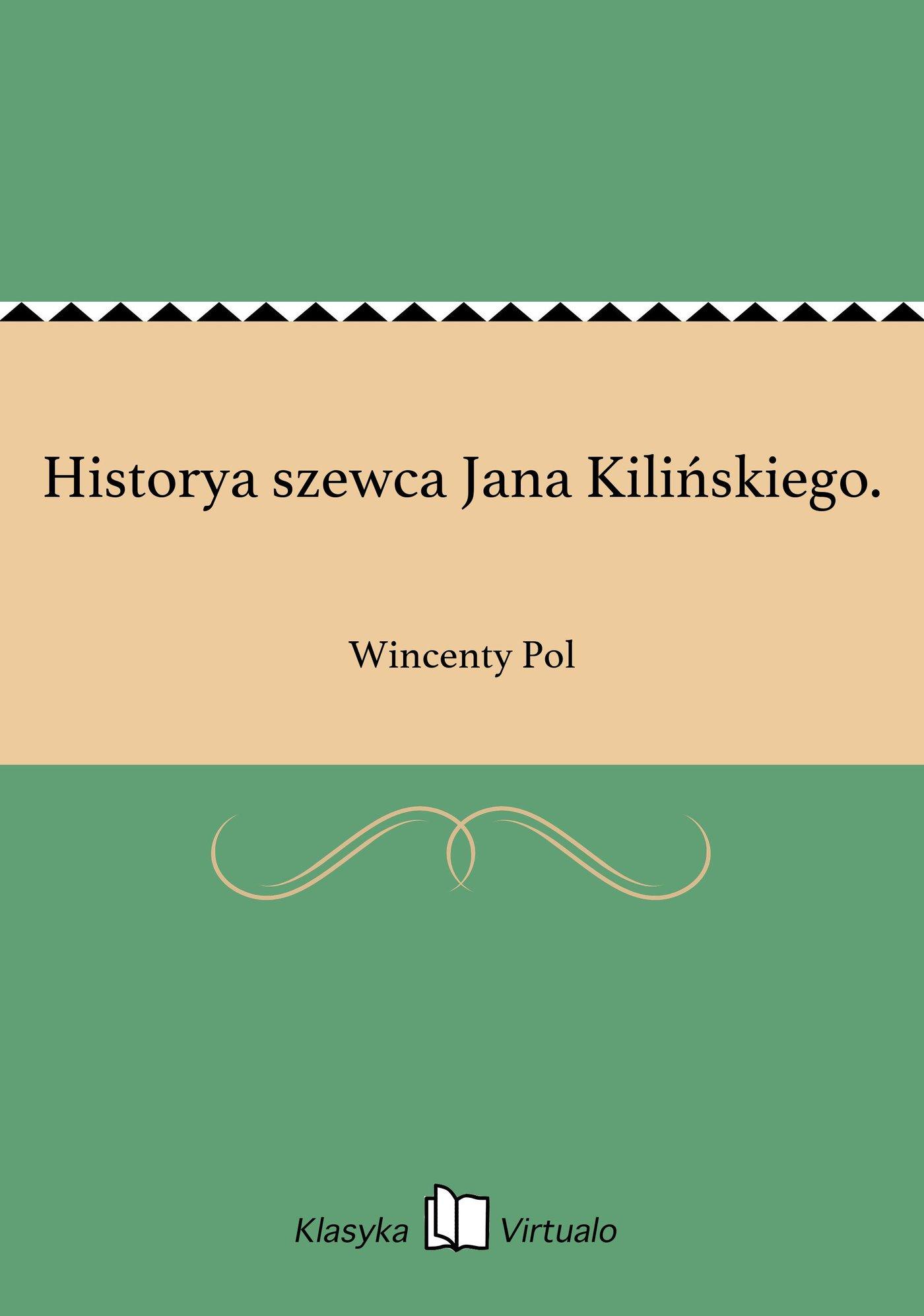 Historya szewca Jana Kilińskiego. - Ebook (Książka EPUB) do pobrania w formacie EPUB