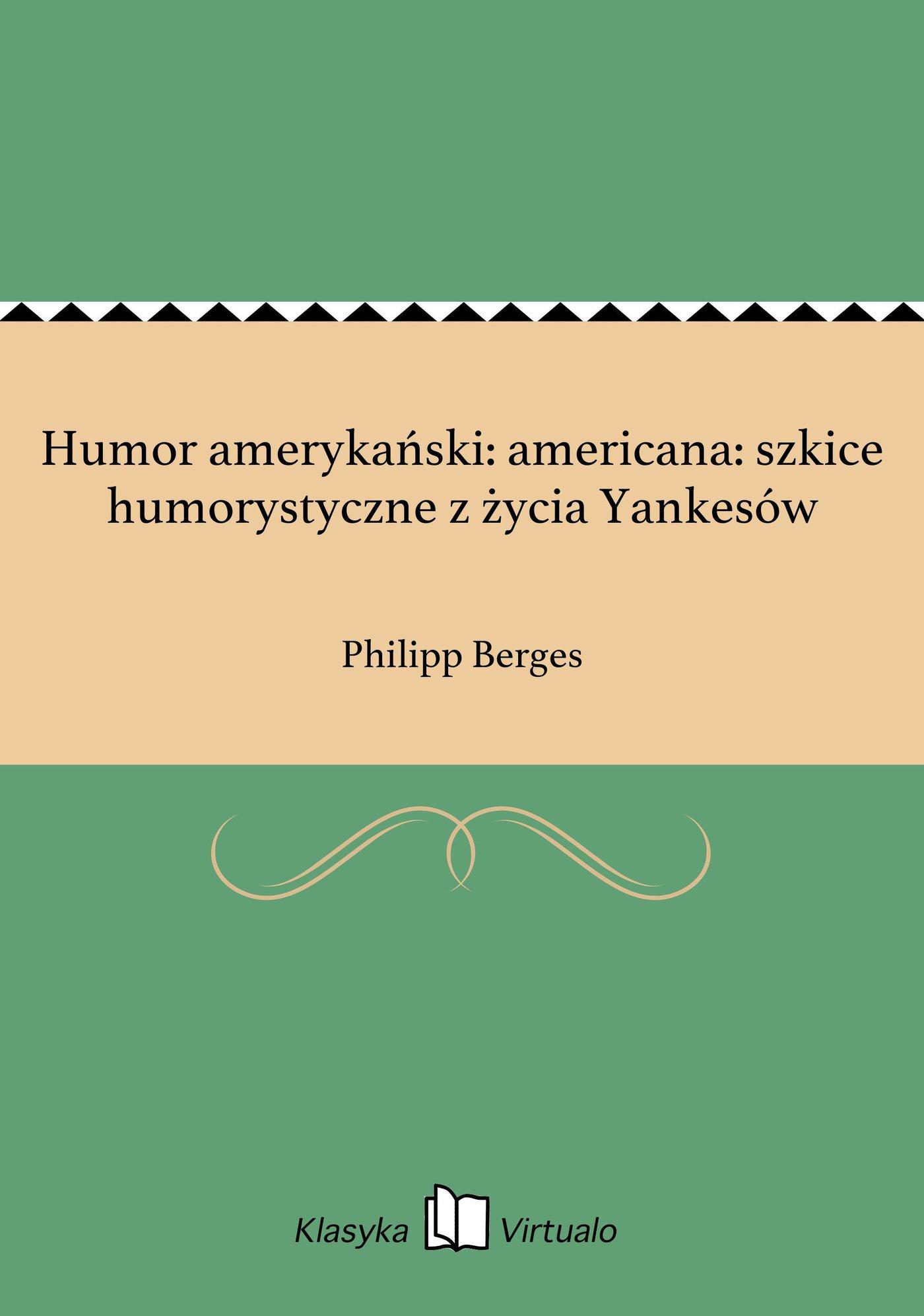 Humor amerykański: americana: szkice humorystyczne z życia Yankesów - Ebook (Książka EPUB) do pobrania w formacie EPUB