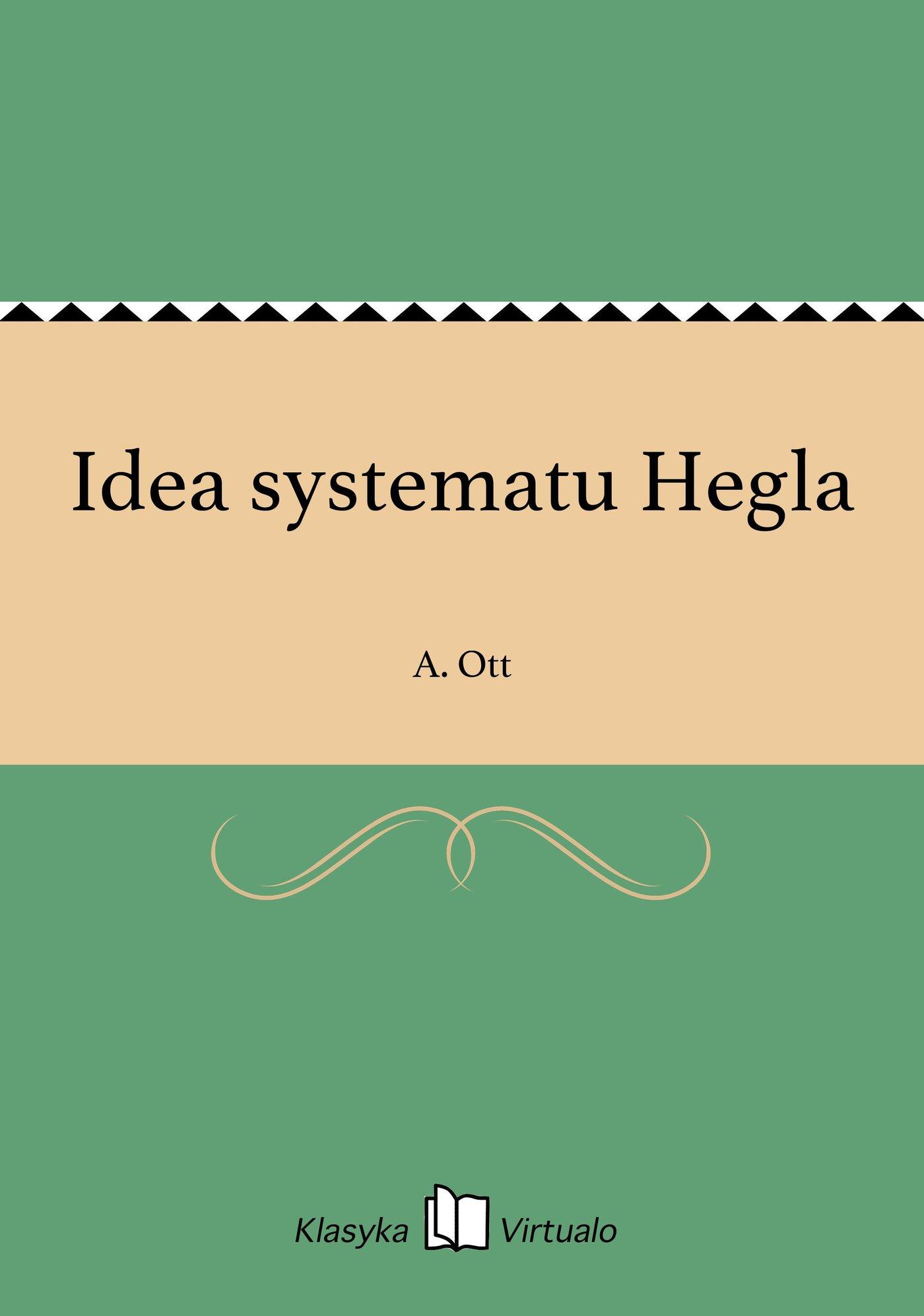 Idea systematu Hegla - Ebook (Książka EPUB) do pobrania w formacie EPUB
