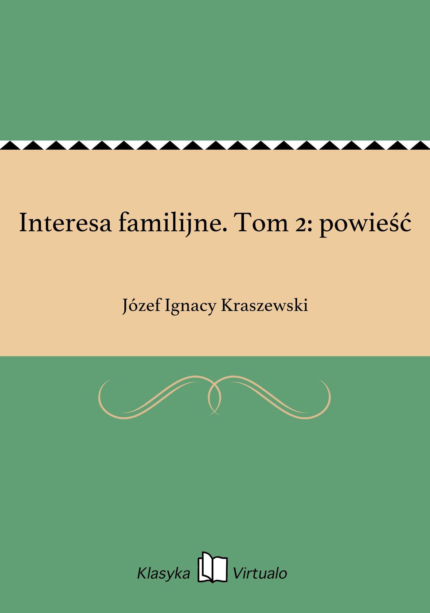 Interesa familijne. Tom 2: powieść - Ebook (Książka EPUB) do pobrania w formacie EPUB