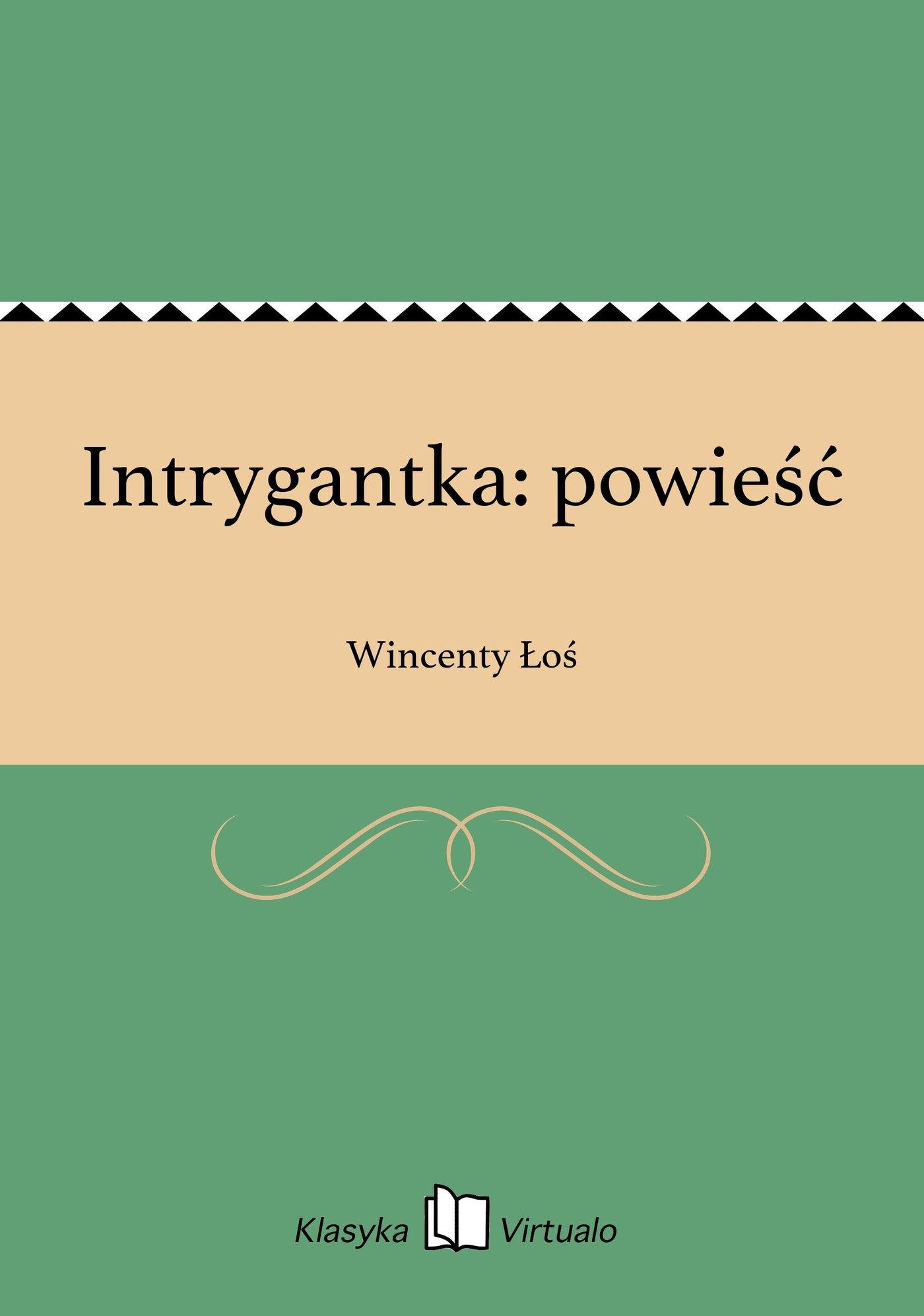 Intrygantka: powieść - Ebook (Książka EPUB) do pobrania w formacie EPUB