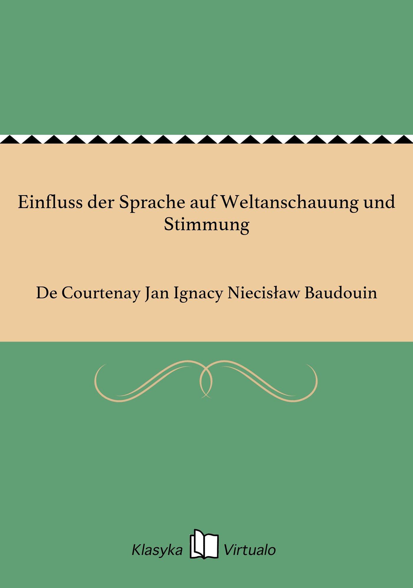 Einfluss der Sprache auf Weltanschauung und Stimmung - Ebook (Książka EPUB) do pobrania w formacie EPUB