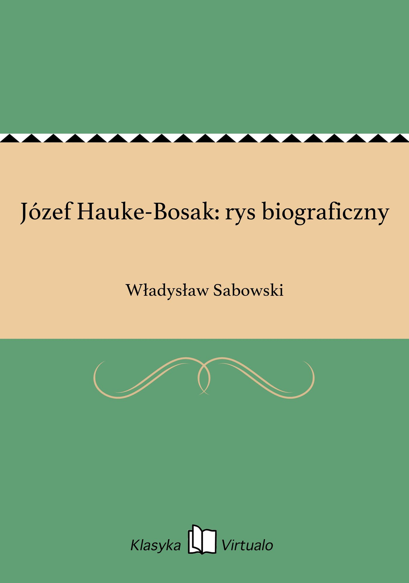 Józef Hauke-Bosak: rys biograficzny - Ebook (Książka EPUB) do pobrania w formacie EPUB