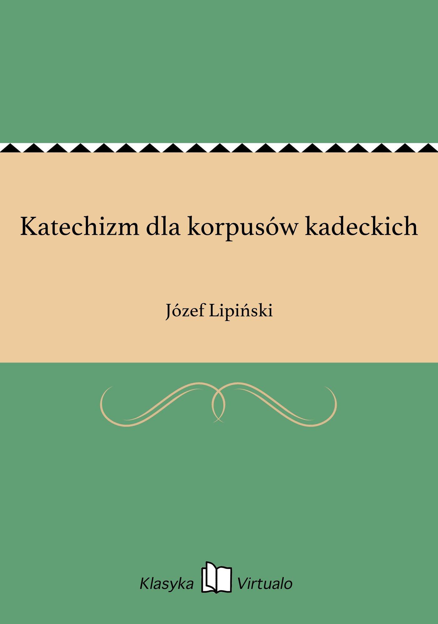 Katechizm dla korpusów kadeckich - Ebook (Książka EPUB) do pobrania w formacie EPUB