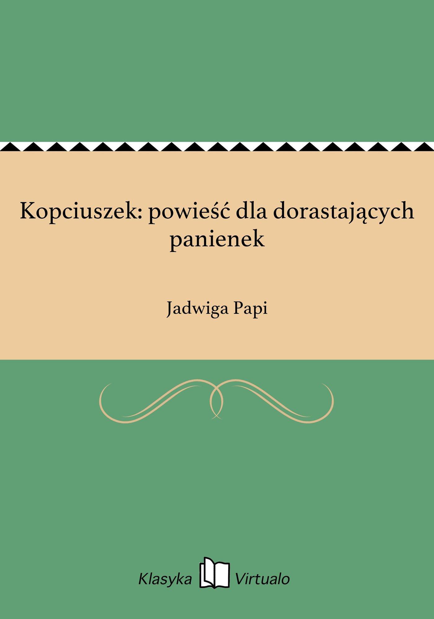 Kopciuszek: powieść dla dorastających panienek - Ebook (Książka EPUB) do pobrania w formacie EPUB