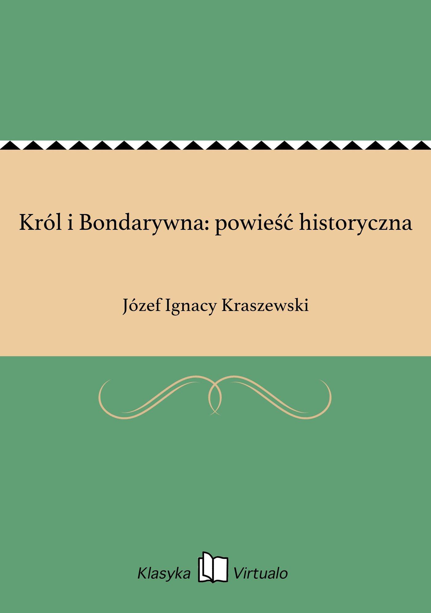 Król i Bondarywna: powieść historyczna - Ebook (Książka EPUB) do pobrania w formacie EPUB