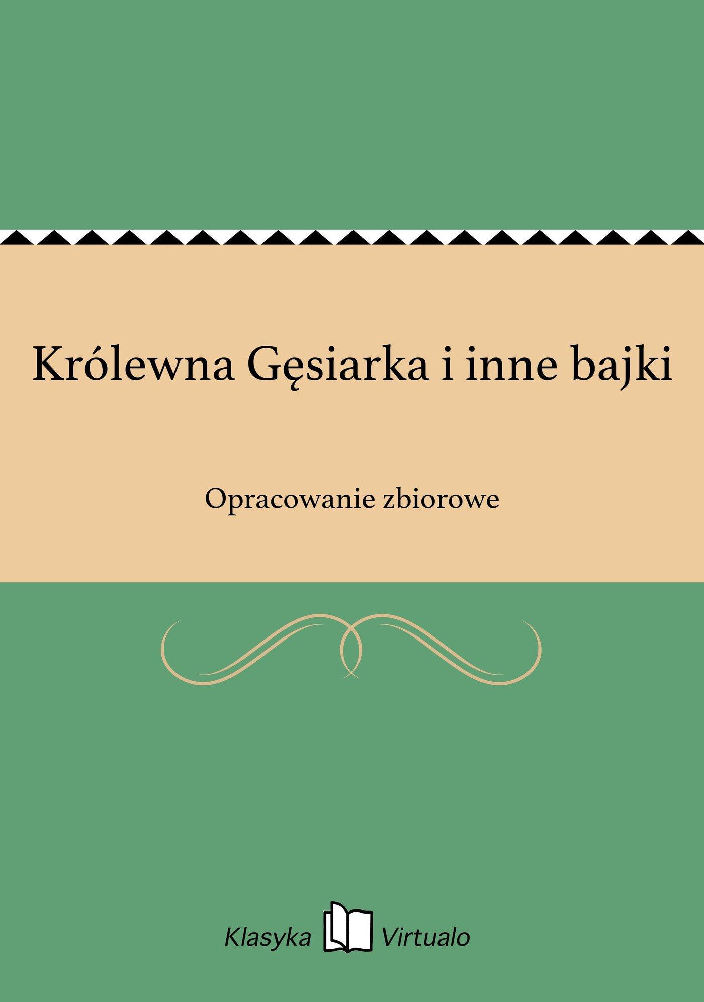 Królewna Gęsiarka i inne bajki - Ebook (Książka EPUB) do pobrania w formacie EPUB