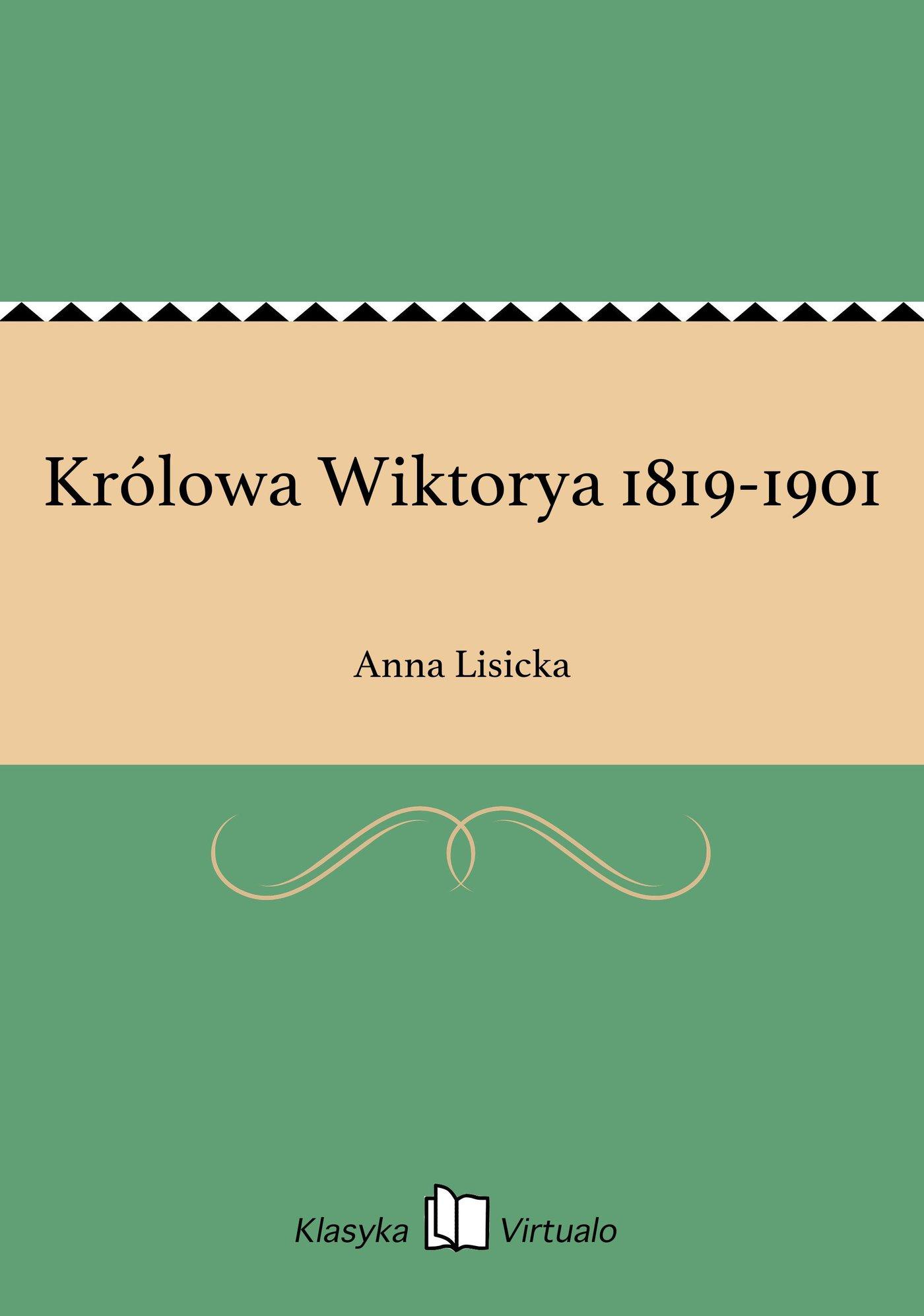 Królowa Wiktorya 1819-1901 - Ebook (Książka EPUB) do pobrania w formacie EPUB