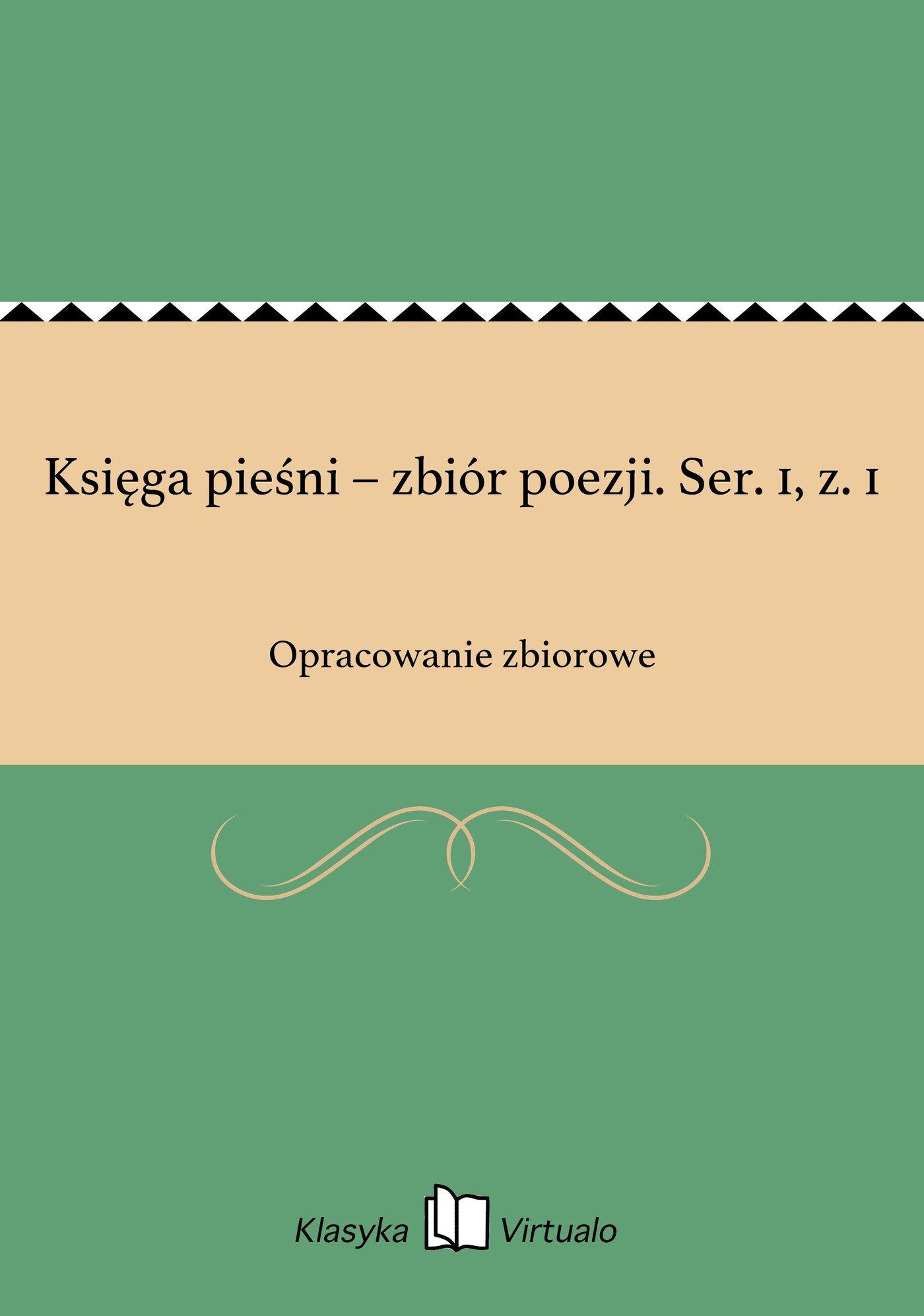 Księga pieśni – zbiór poezji. Ser. 1, z. 1 - Ebook (Książka EPUB) do pobrania w formacie EPUB