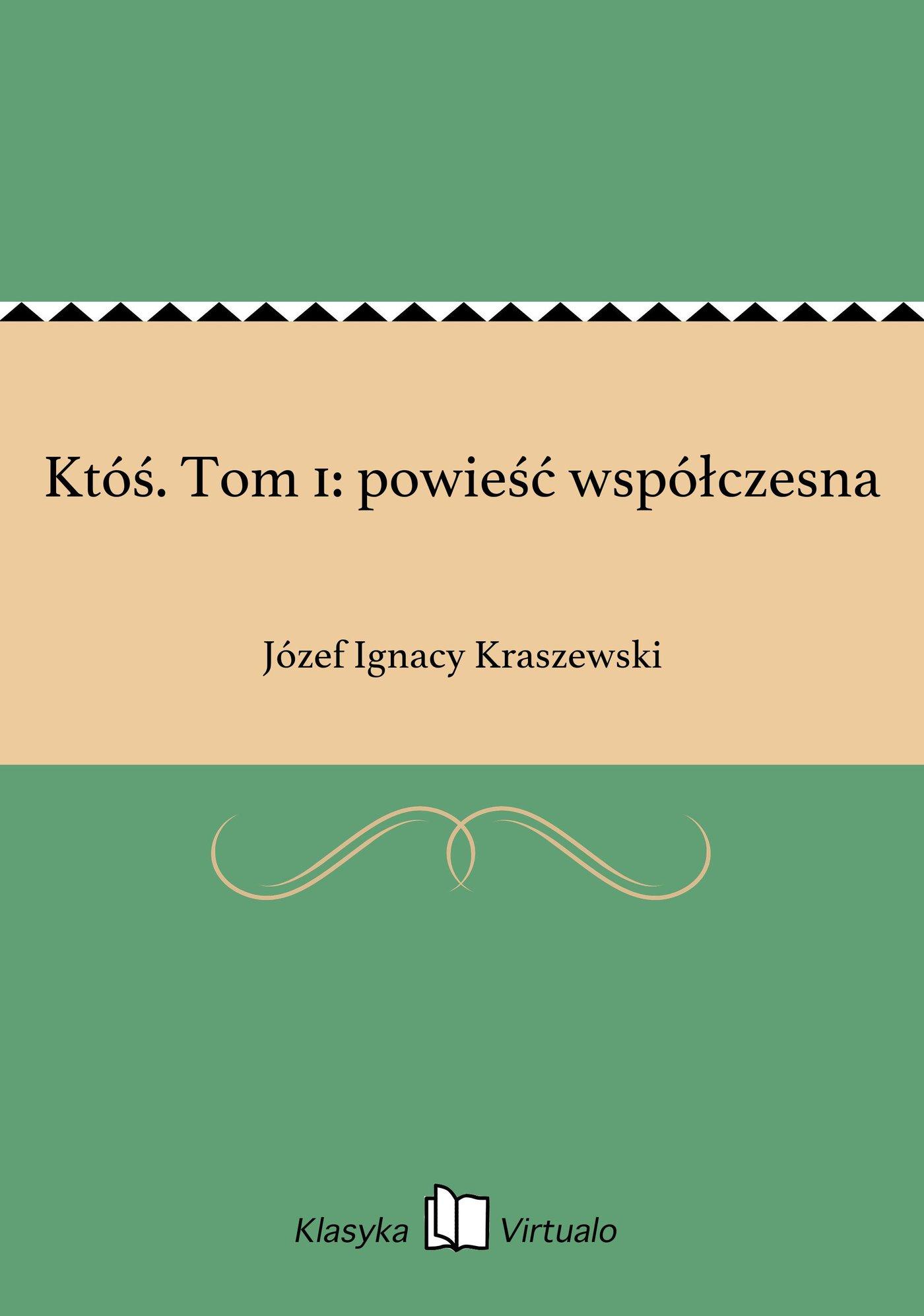 Któś. Tom 1: powieść współczesna - Ebook (Książka EPUB) do pobrania w formacie EPUB